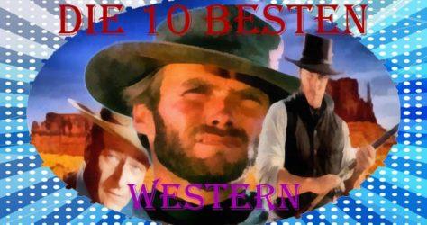die 10 besten western
