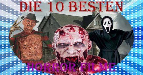 die zehn besten Horror Filme