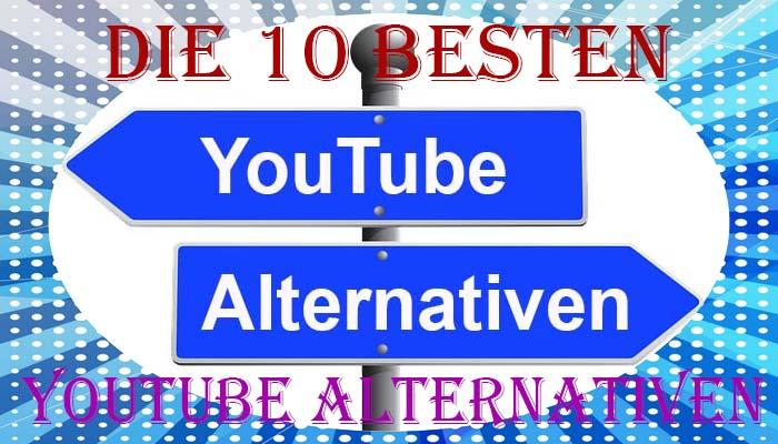 Die zehn besten YouTube Alternativen