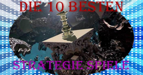 die zehn besten strategiespiele
