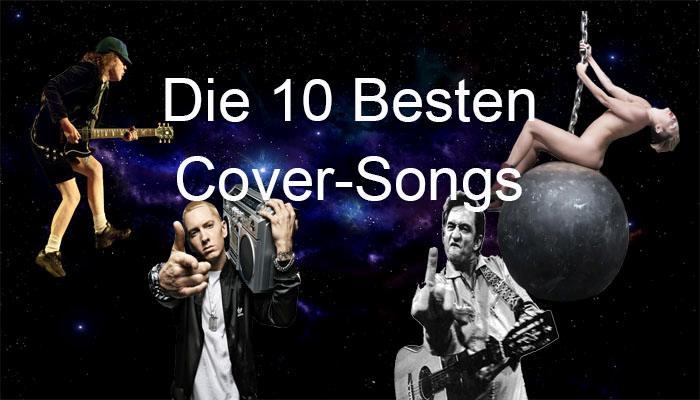 Die 10 Besten Cover-Songs