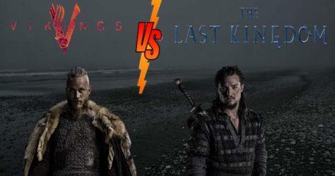 Vikings oder The Last Kingdom