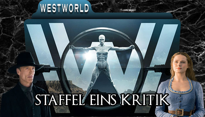 Westworld Staffel 1 Kritik